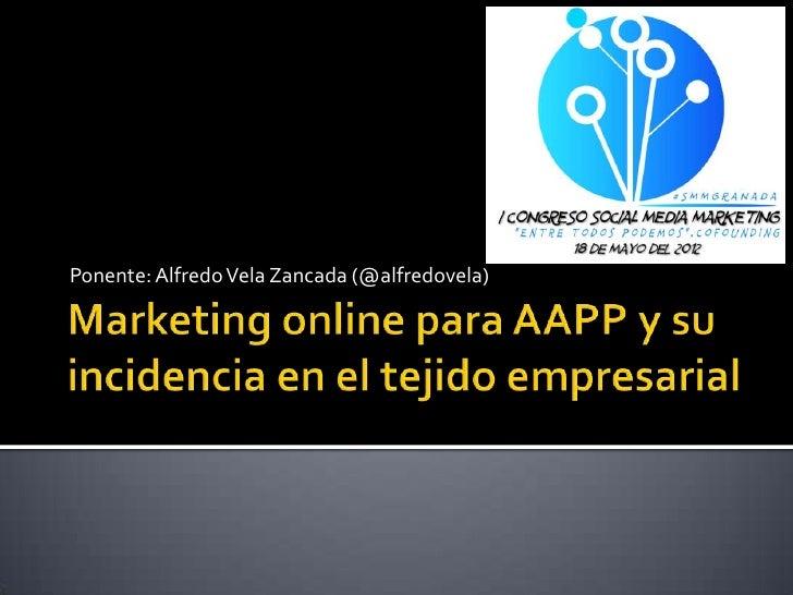 Marketing online para AAPP y su incidencia en el tejido empresarial
