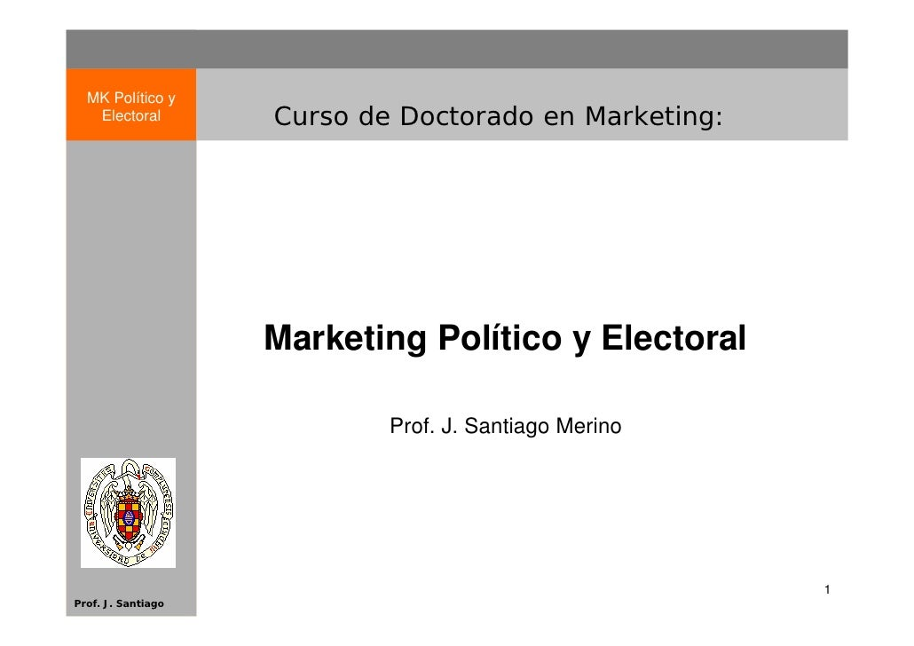 MK Político y    Electoral        Curso de Doctorado en Marketing:                         Marketing Político y Electoral ...