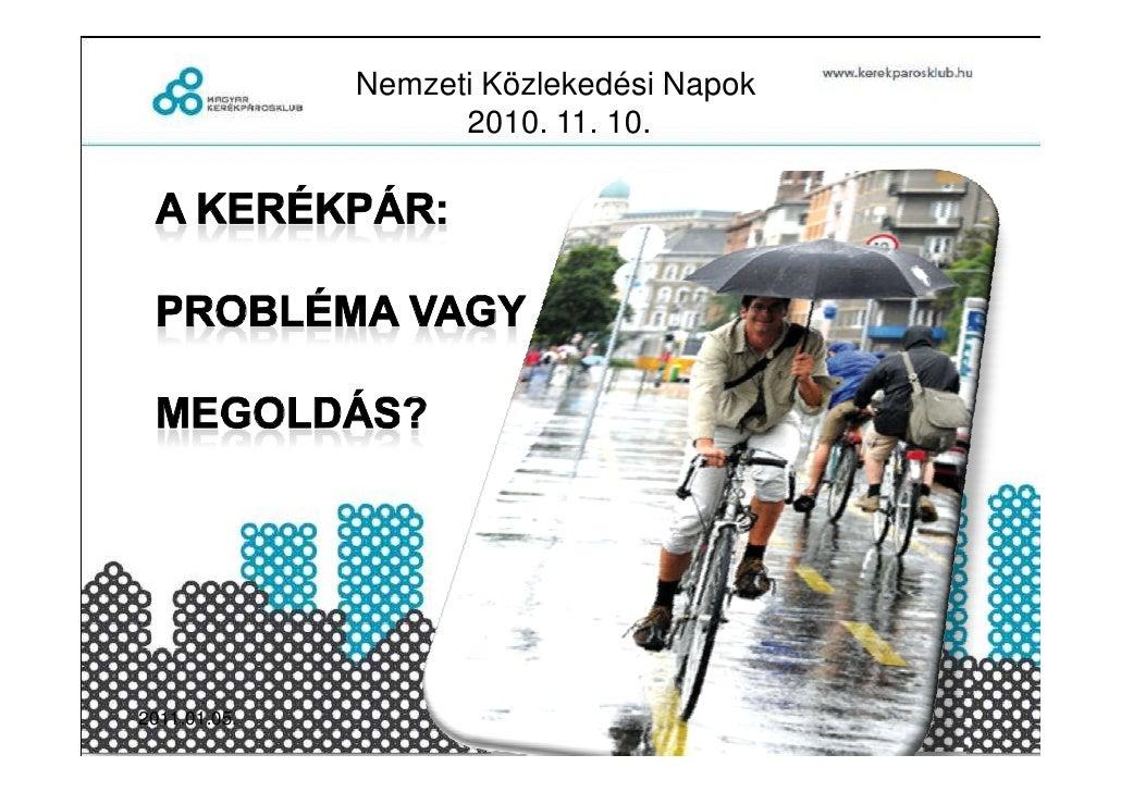 Mk_Kerékpár-Probléma vagy megoldás? - László János előadása, Nemzeti Útügyi Napok
