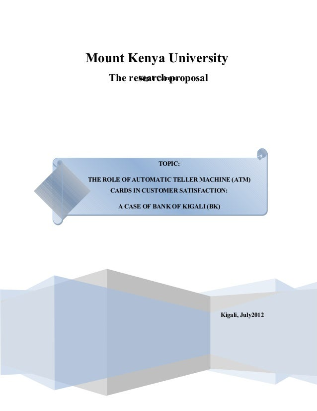 Mount Kenya University     The research proposal           Kigali Campus                  TOPIC:                   ByTHE R...