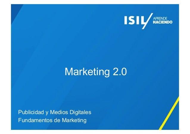 Marketing 2.0 Publicidad y Medios Digitales Fundamentos de Marketing