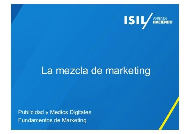 La mezcla de marketingPublicidad y Medios DigitalesFundamentos de Marketing