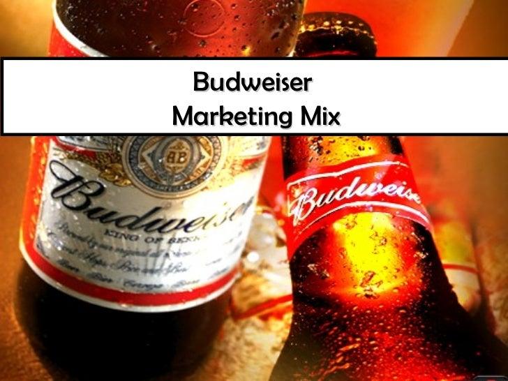 BudweiserMarketing Mix