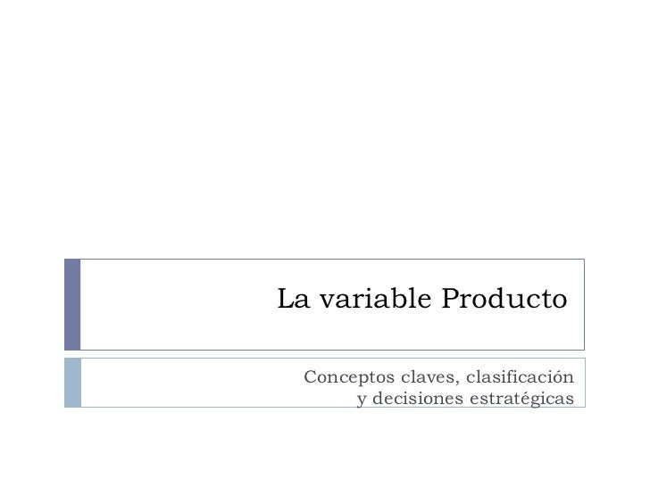 Mkt   clase 08 - variable producto
