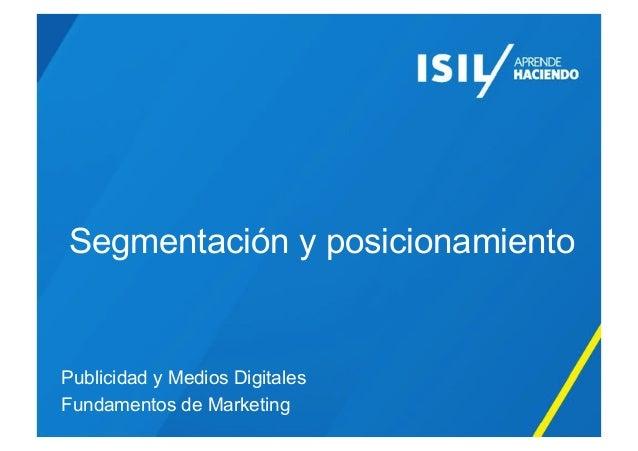 Segmentación y posicionamiento Publicidad y Medios Digitales Fundamentos de Marketing