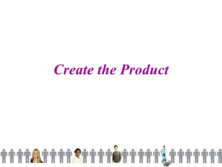 Create the Product