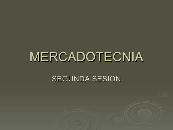 MERCADOTECNIA SEGUNDA SESION
