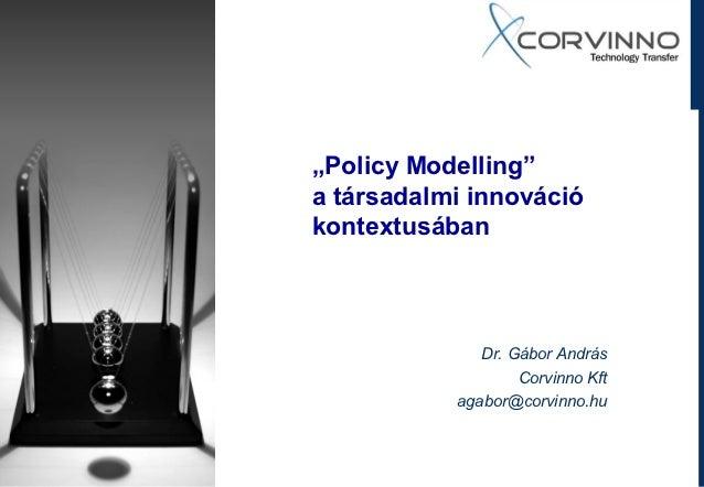 """""""Policy Modelling""""  társadalmi innováció kontextusában - MKT Vándorgyűlés"""