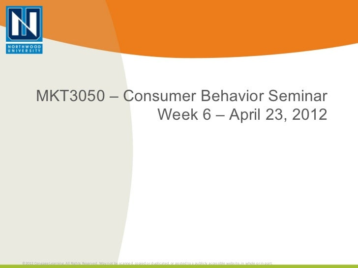 Mkt3050 – consumer behavior week 6 april 23, 2012