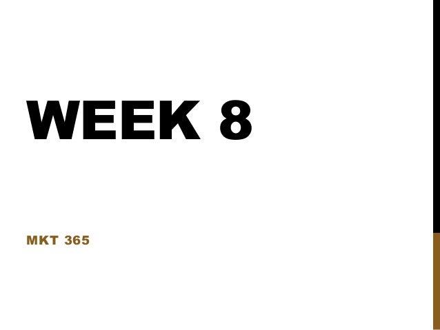 Mkt 365 week 8