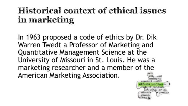 ethical issues in marketing research An overview and analysis of marketing ethics dincer, caner bridge normative and descriptive research in marketing ethics (dunfee, smith and ross impact on the recognition of ethical issues and marketing ethics decisions.