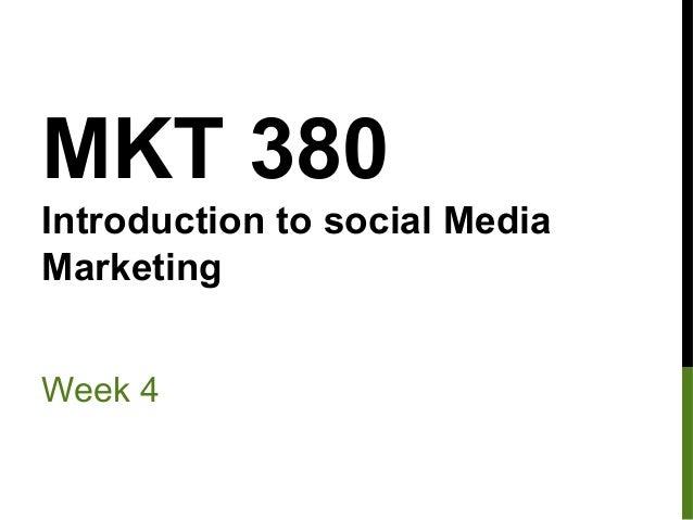 MKT 380 Week 4