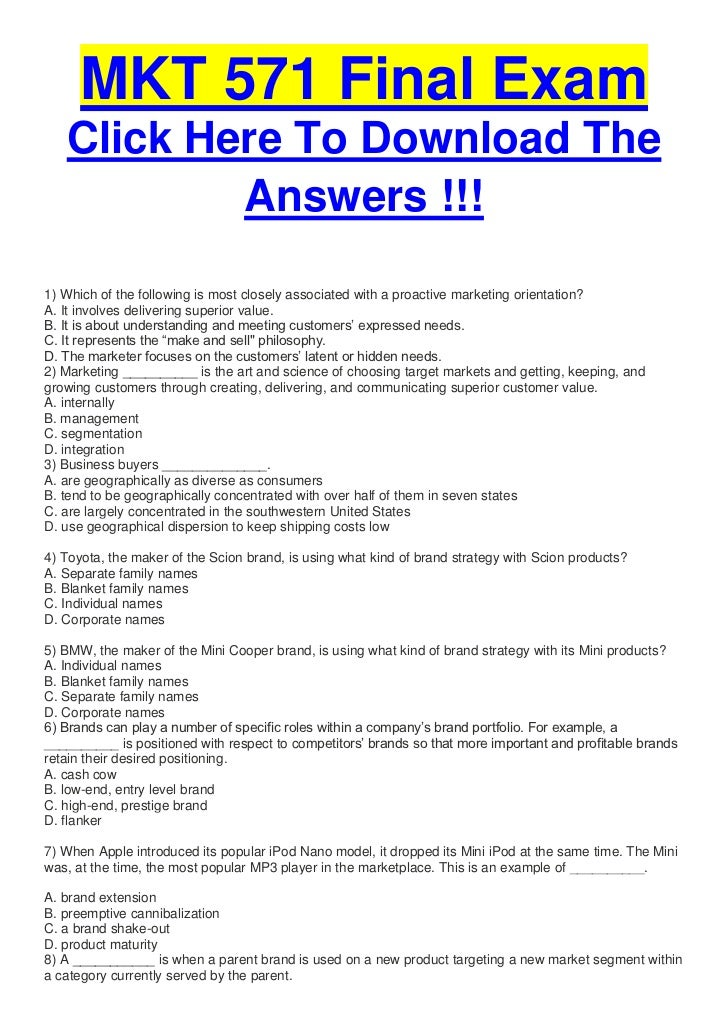 mkt 593 final exam Mkt 571 final exam guide 2018 mastersolution question 1 a fundamental and distinctive mode of expression that appears in a field of human endeavor is.
