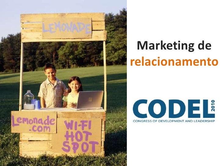 Marketing de relacionamento<br />