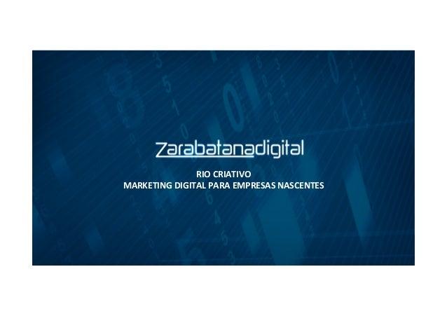 RIO CRIATIVO MARKETING DIGITAL PARA EMPRESAS NASCENTES