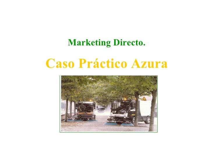 Marketing Directo. Caso Práctico Azura