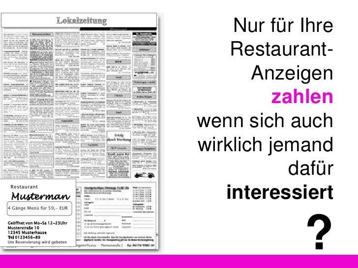 LLokalzeitung<br />NurfürIhre Restaurant-AnzeigenzahlenwennSieauchwirklichjemanddafürinteressiert?<br />R<br />RestaurantM...