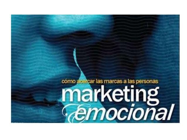 Marketing Emocional Definición El marketing de experiencias o marketing emocional gestiona el valor de la oferta de un pro...