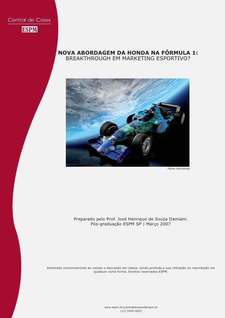 NOVA ABORDAGEM DA HONDA NA FÓRMULA 1:        BREAKTHROUGH EM MARKETING ESPORTIVO?                                         ...