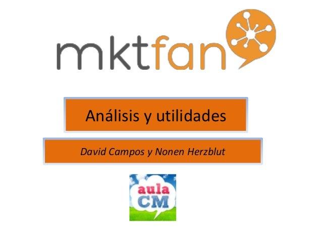 Análisis y utilidades  David Campos y Nonen Herzblut