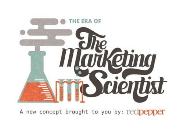 The Era of the Marketing Scientist