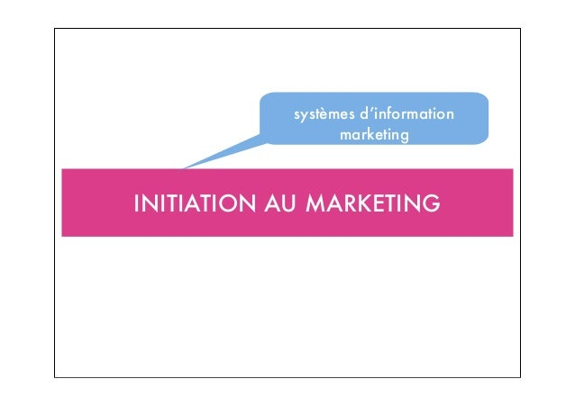 INITIATION AU MARKETING systèmes d'information marketing