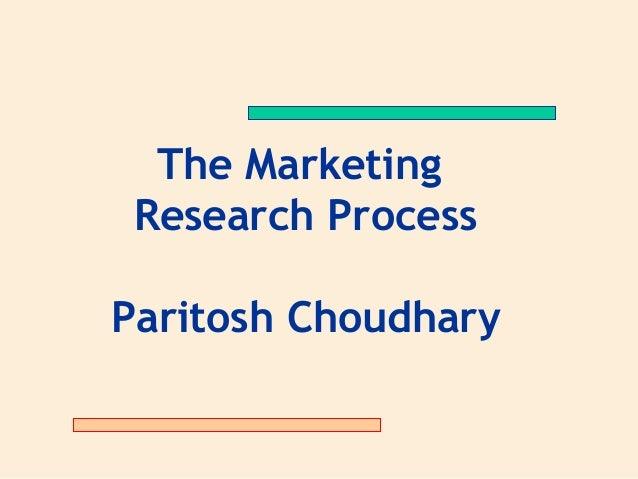 Mktg research process paritosh