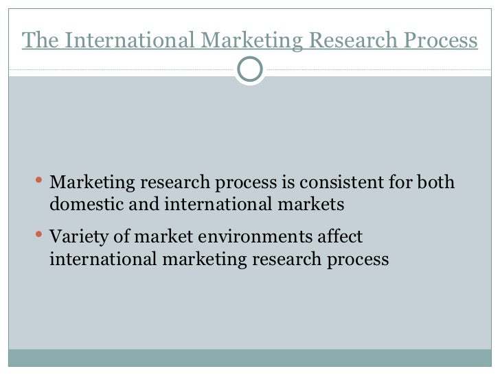 international market research process See how research, data, and strategy can help you better meet the needs of your clients with market strategies' market research case studies.