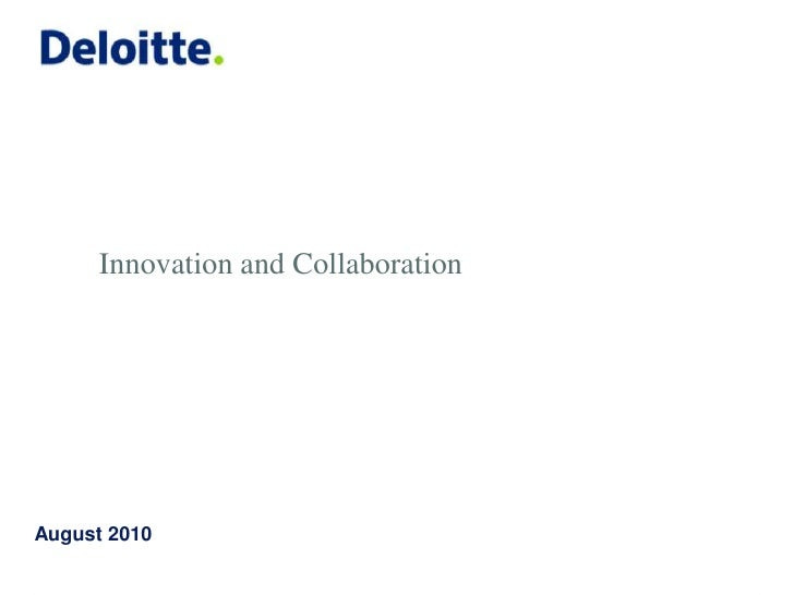 Innovation and Collaboration<br />August2010<br />