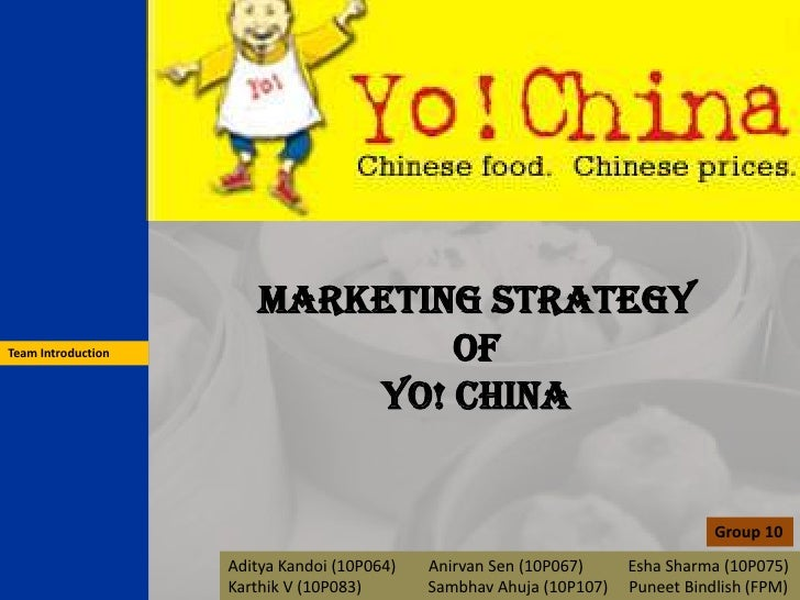 Marketing Strategy Team Introduction               Of                             YO! China                               ...