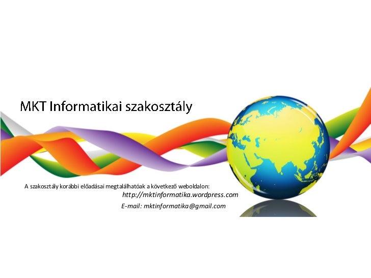 Mkt informatikai szakosztály 2009 2011 beszámoló