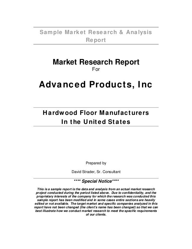 Sample Market Research & Analysis Report Market Research Report For Advanced Products, Inc Hardwood Floor Manufacturers In...