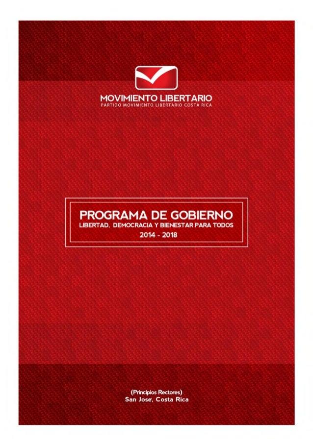 Partido Movimiento Libertario  MENSAJE A LOS COSTARRICENSES UNA TRISTE REALIDAD vive Costa Rica en la postrimería de la ad...
