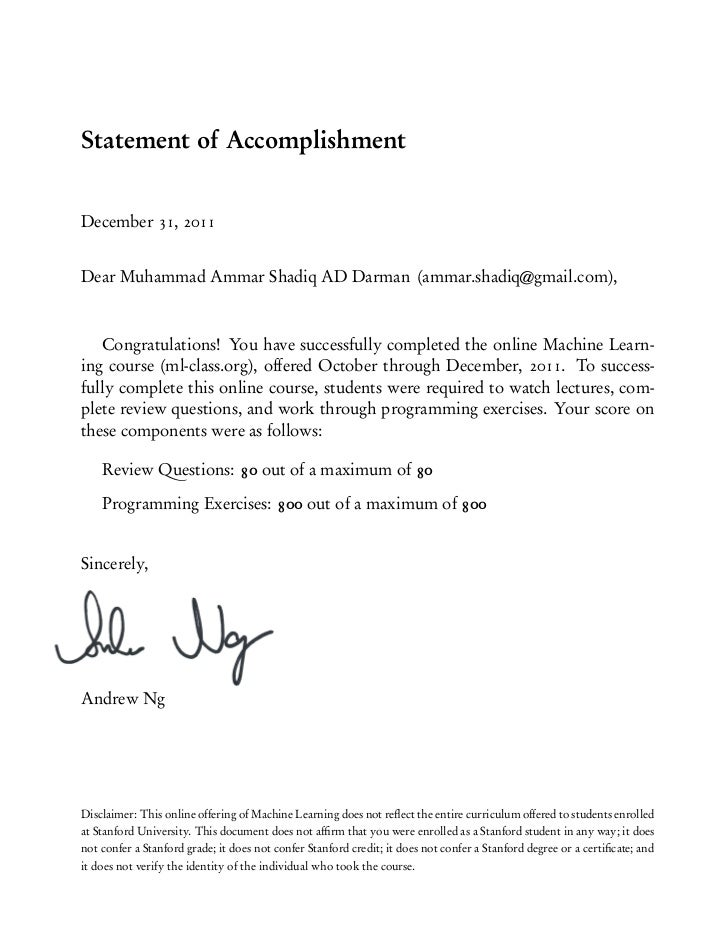 Statement of Accomplisment from Onlline  Machine Learning Class