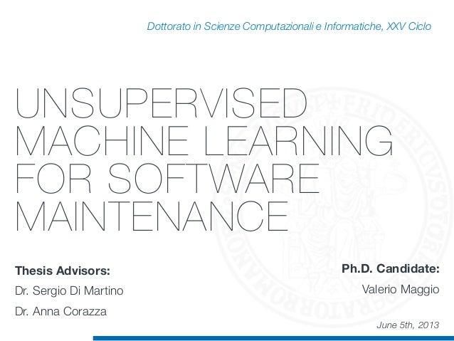 Dottorato in Scienze Computazionali e Informatiche, XXV Ciclo Ph.D. Candidate: Valerio Maggio Thesis Advisors: Dr. Sergio ...