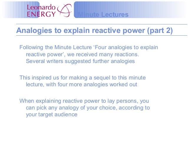 Minute LecturesAnalogies to explain reactive power (part 2)Following the Minute Lecture 'Four analogies to explain  reacti...