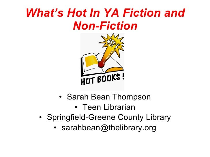 What's Hot in YA Fiction and Non-Fiction