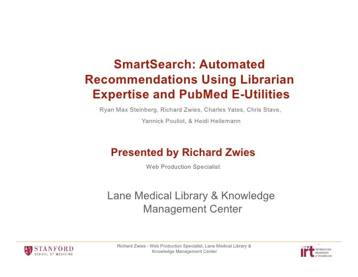 SmartSearch: Automated Recommendations Using Librarian Expertise and PubMed E-Utilities