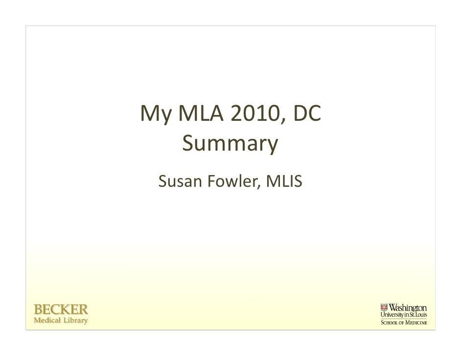 MyMLA2010,DC    Summary  SusanFowler,MLIS