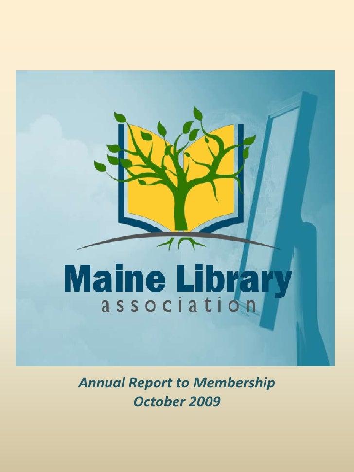 Annual Report to Membership October 2009<br />