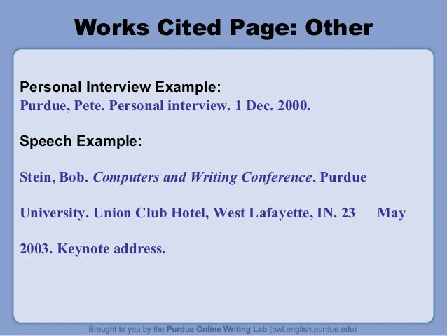purdue writing lab mla This report outlines the history of the purdue online writing lab (owl) and details the owl usability project through the summer of 2006 the paper also discusses.