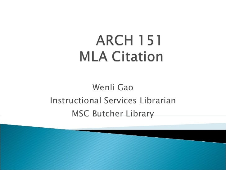 Wenli Gao Instructional Services Librarian MSC Butcher Library