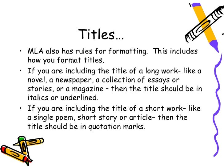 mla essay titles Knowing the best ways of using the mla essay format in order to make sure that your persistent effort produces an effective result.