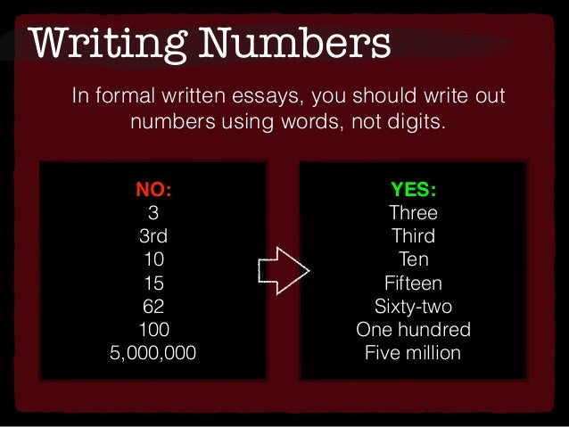 writing numbers in essays rule Rules for writing numbers in essays rules for writing numbers – blue book of grammar proper english rules for when and how to write numbers using numbers.