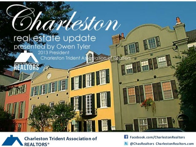 Charleston Trident Association of   Facebook.com/CharlestonRealtorsREALTORS®                           @ChasRealtors Charl...