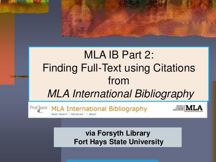 MLA IB Part 2:Finding Full-Text using Citations              from MLA International Bibliography           Database       ...
