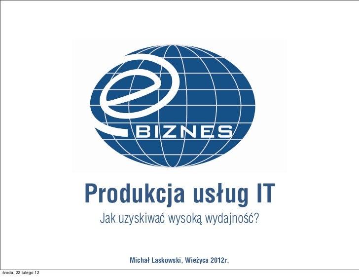 Wytwarzanie usług IT. Jak uzyskiwać wysoka wydajność?
