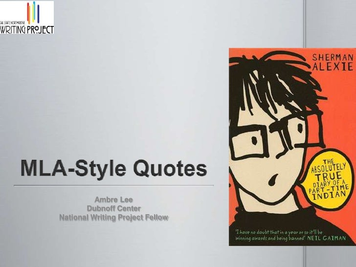 MLA-Style Quotes<br />Ambre Lee<br />Dubnoff Center<br />National Writing Project Fellow<br />