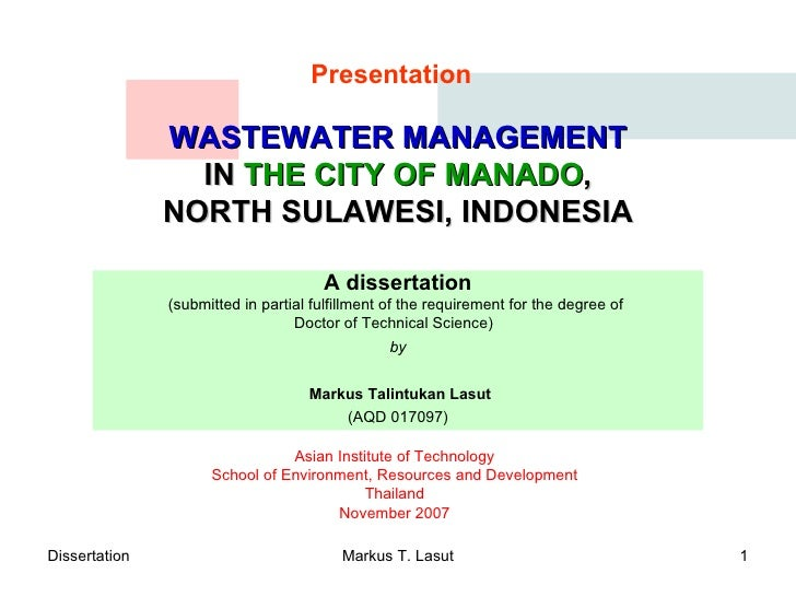 WASTEWATER MANAGEMENT IN  THE CITY OF MANADO , NORTH SULAWESI, INDONESIA A dissertation ( submitted in partial fulfillment...