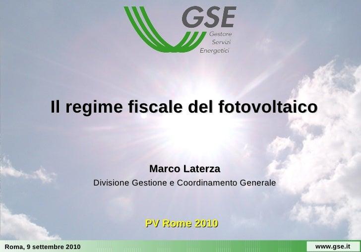 Il regime fiscale del fotovoltaico                                         Marco Laterza                          Division...